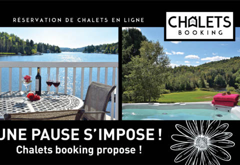 UNE PAUSE S'IMPOSE, CHALETS BOOKING PROPOSE !